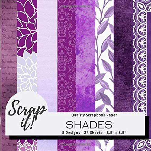 Scrap It! Shades Purple Scrapbook Paper Pad - 8.5' x 8.5' - 8 Designs - 24 Pages: Versatile craft paper perfect for Scrap Books, Greetings Cards, ... Origami, Decoupage, Collages and more!