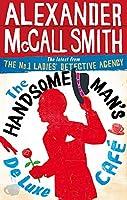 The Handsome Man's De Luxe Cafe (No. 1 Ladies' Detective Agency)