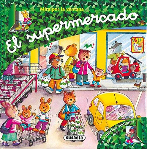 Supermercado, El (Mira Por La Ventana)