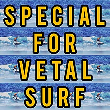 Special for Vetal Surf