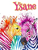 Ysane: Rainbow Zebras, Personalized Journal, Diary, Notebook, 105 Lined Pages, Christmas, Birthday,...