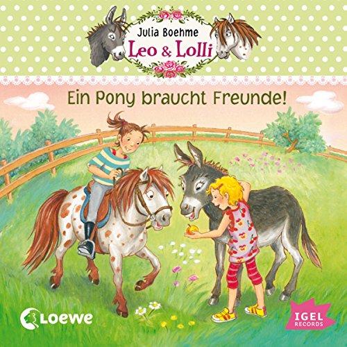 Ein Pony braucht Freunde (Leo & Lolli 1) Titelbild