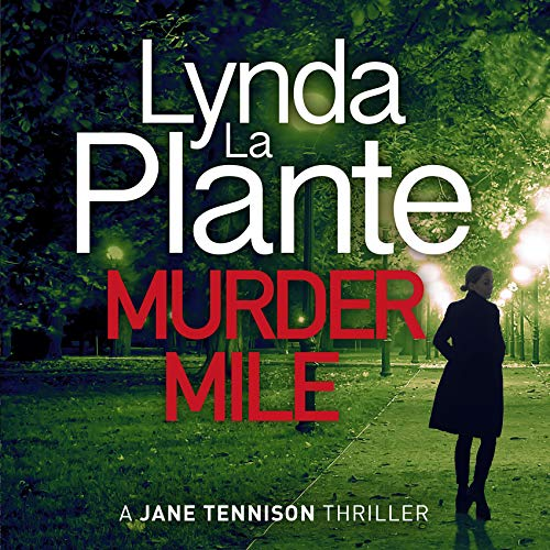 Murder Mile Audiobook By Lynda La Plante cover art