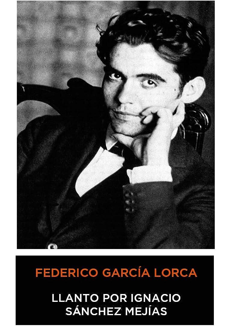 ボリューム支払うクランシーFederico García Lorca - Llanto por Ignacio Sánchez Mejías (Spanish Edition) 1935