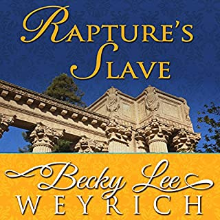 Rapture's Slave                   By:                                                                                                                                 Becky Lee Weyrich                               Narrated by:                                                                                                                                 Kathleen Godwin                      Length: 15 hrs and 52 mins     1 rating     Overall 4.0