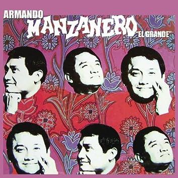 """Manzanero """"El Grande"""""""