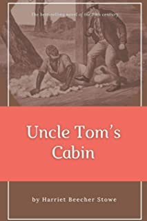 Uncle Tom's Cabin: Original Classics and Annotated