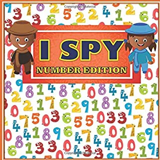 I Spy Number Edition: A Fun Number Learning Concept Book for Toddlers