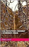 Essai philosophique concernant l'entendement humain - Format Kindle - 1,98 €