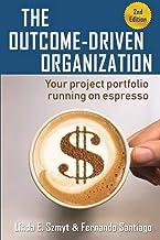 The Outcome-Driven Organization: Your project portfolio running on espresso
