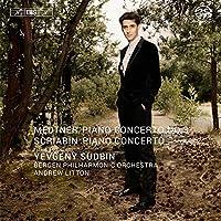 Scriabin & Medtner: Piano Concertos by Yevgeny Sudbin