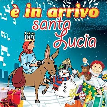 È In Arrivo Santa Lucia