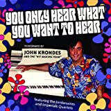 You Only Hear What You Want To Hear - Karaoke / TV Mix