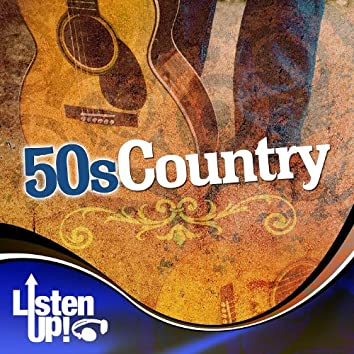 Listen Up: 50s Country