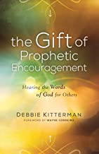 Best the gift of prophetic encouragement Reviews