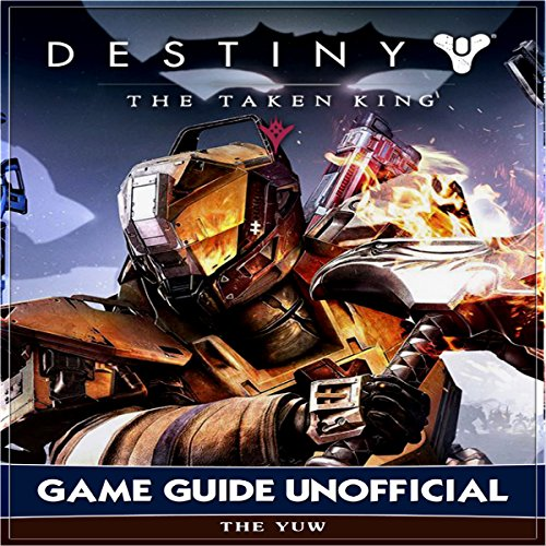 Destiny the Taken King Game Guide Unofficial audiobook cover art