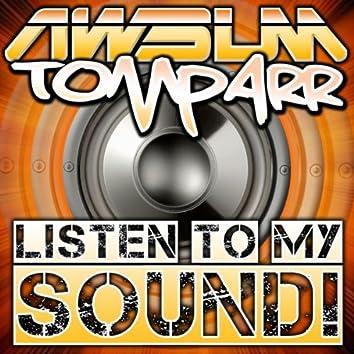 Listen To My Sound