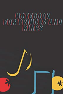 note book For princes and kings: 100 pages : Size 6 x 9 :