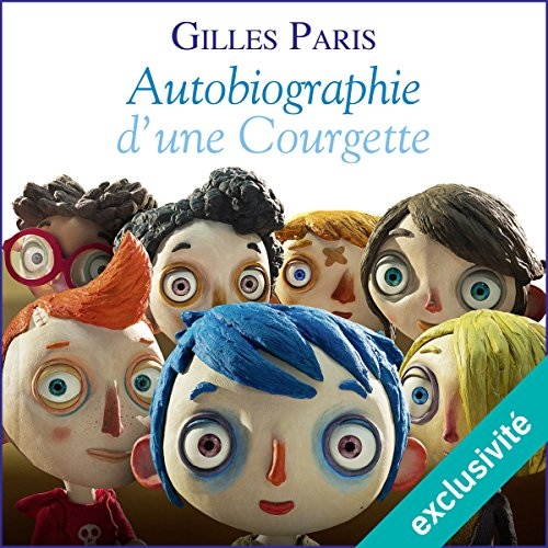 Autobiographie d'une Courgette audiobook cover art