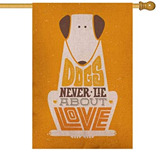 Gesmatic Yard Flag, Decorative Yard Farmhouse Holiday Banner 28X40 Inches Dogs Never About Love Cute Motivation Animal Quote Typography Print Concept on Double-Sided Seasonal Garden Flags