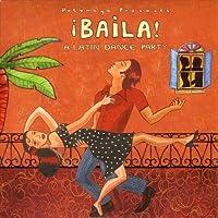 BAILA - A Latin Dance Party by Putumayo Presents (2008-04-14)