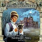 Gruselkabinett – Folge 40 – Northanger Abbey Teil 1