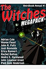 The Witches MEGAPACK®: Weirdbook Annual #1 Kindle Edition