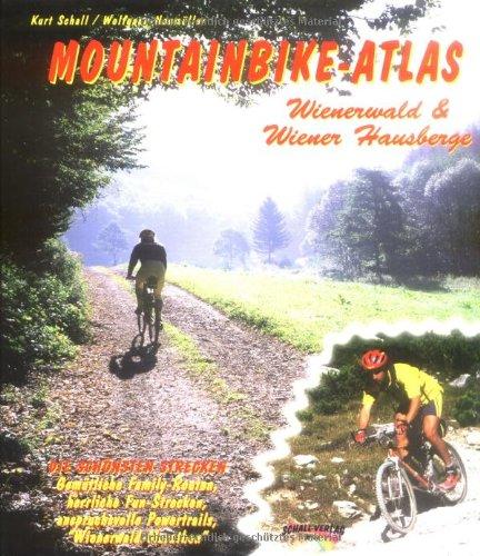 Mountainbike-Atlas Wienerwald & Wiener Hausberge