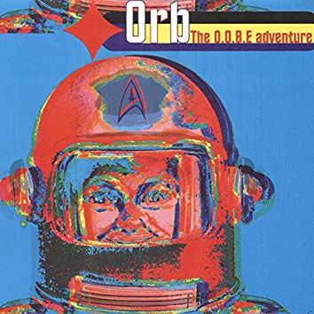 The O.O.B.E. Adventure (Rare Early Tracks)