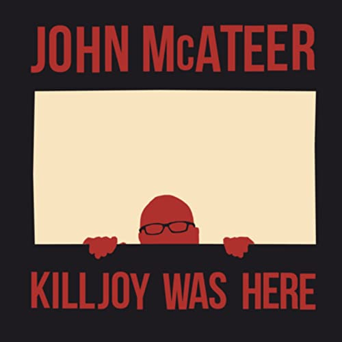 Killjoy Was Here by John Mcateer on Amazon Music - Amazon com