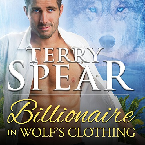 Billionaire in Wolf's Clothing audiobook cover art
