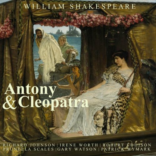 Antony & Cleopatra                   By:                                                                                                                                 William Shakespeare                               Narrated by:                                                                                                                                 Richard Johnson                      Length: 2 hrs and 58 mins     Not rated yet     Overall 0.0