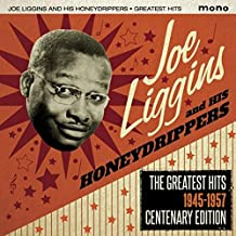 The Greatest Hits 1945-1957 by Joe Liggins & His Honeydrippers