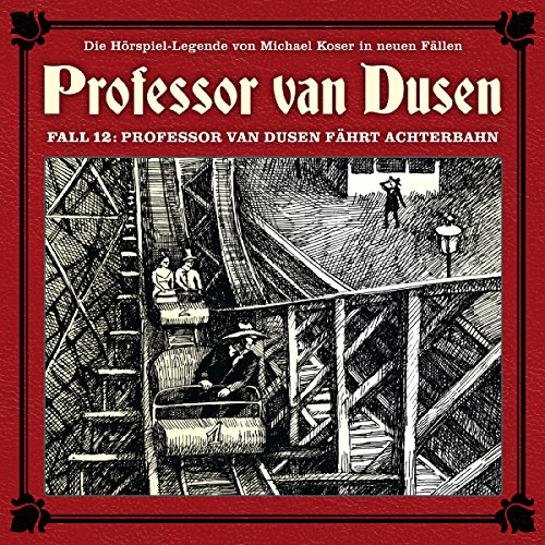 Professor van Dusen fährt Achterbahn audiobook cover art