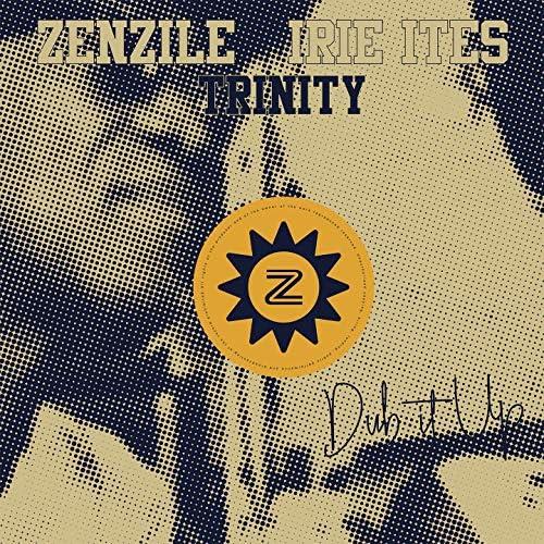 Irie Ites, Zenzile