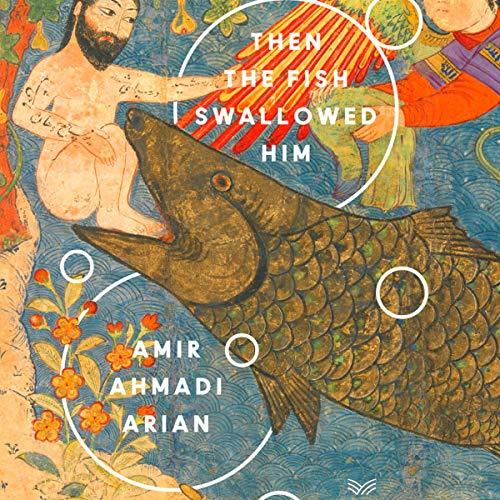 Couverture de Then the Fish Swallowed Him