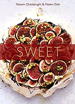Sweet: Desserts from London's Ottolenghi [A Baking Book] by [Yotam Ottolenghi, Helen Goh]