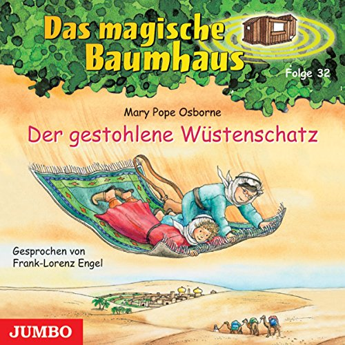 Der gestohlene Wüstenschatz (Das magische Baumhaus 32) Titelbild