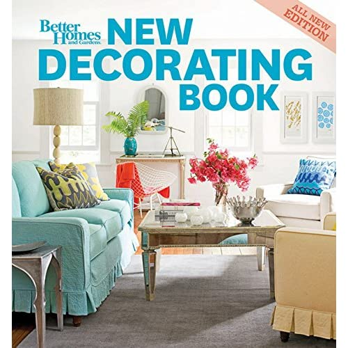 New Decorating Book, 10th Edition (Better Homes and Gardens ...