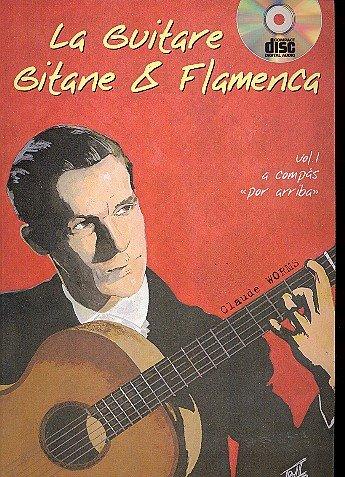 La guitare gitane et flamenca vol.1 (+CD): pour guitare/tab (frz)