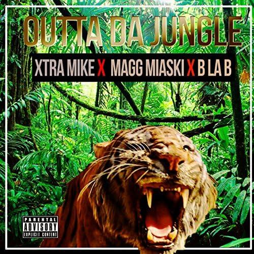 MyDJDre feat. Xtra Mike, B La B & Magg Miaski