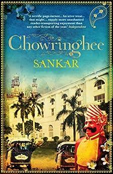 Chowringhee: SHORTLISTED FOR INDEPENDENT FOREIGN FICTION PRIZE by [Mani Sankar Mukherji]