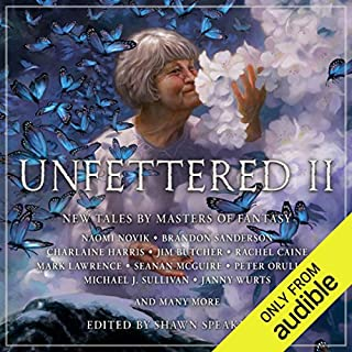 Unfettered II     New Tales by Masters of Fantasy              By:                                                                                                                                 Shawn Speakman - editor,                                                                                        Charlaine Harris,                                                                                        Jim Butcher,                   and others                          Narrated by:                                                                                                                                 Sarah Coomes,                                                                                        Michael Kramer,                                                                                        Emily Woo Zeller,                   and others                 Length: 20 hrs and 17 mins     15 ratings     Overall 4.2