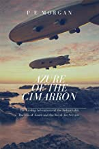 Azure of the Cimarron: The Airship Adventures of the Indomitable Duchess of Azure and the Royal Air Service