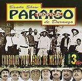 Corridos Populares V. 3 by Paraiso Tropical De Durango (2001-01-01)