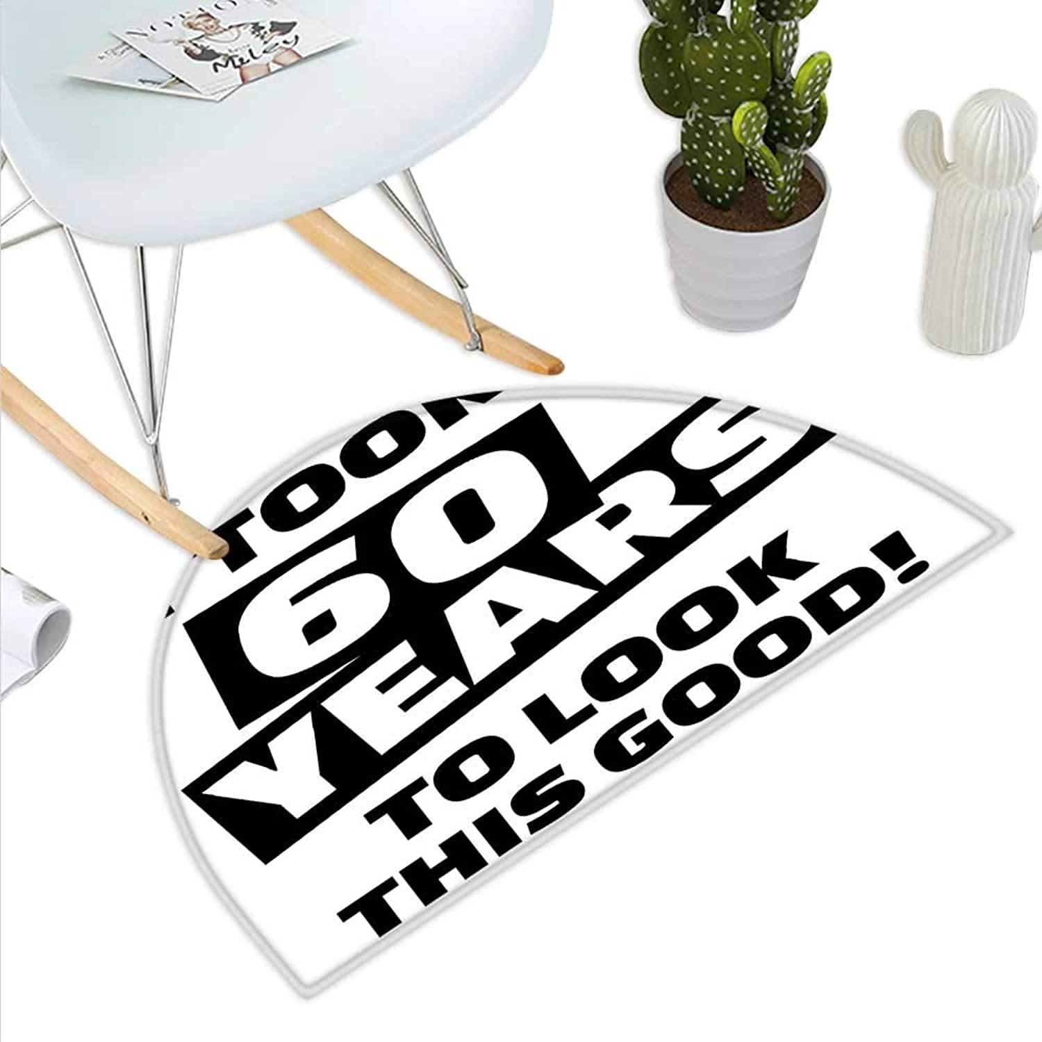 60th Birthday Semicircle Doormat It Took Me 60 Years Party Quote Slogan Admiration Theme Monochrome Image Halfmoon doormats H 39.3  xD 59  Black and White