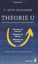 Scharmer, C: Theorie U: Von der Zukunft her führen