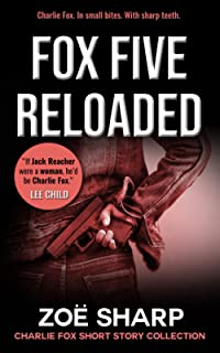 FOX FIVE RELOADED: Charlie Fox short story collection