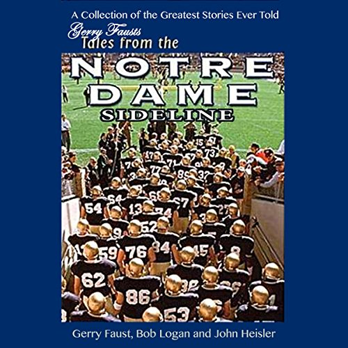 Gerry Faust's Tales from the Notre Dame Sideline audiobook cover art