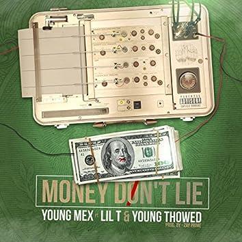Money Don't Lie